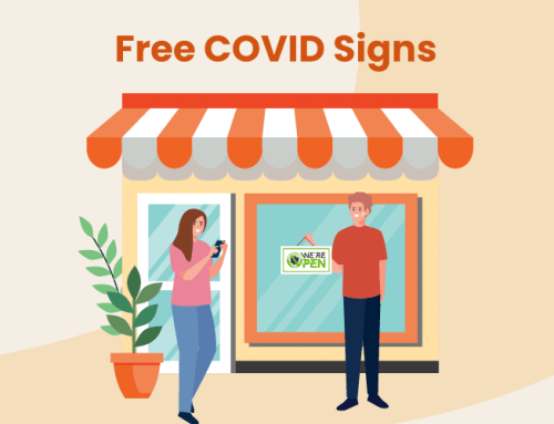 COVID Signs for Small Businesses: 6 Free Printable Signs