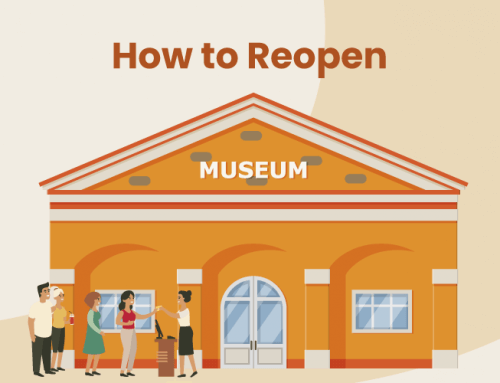 7 Items to Consider for Museums and Theme Parks to Prepare to Reopen