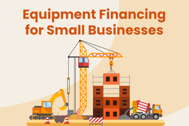Illustration of big pieces of construction equipment that small business finance
