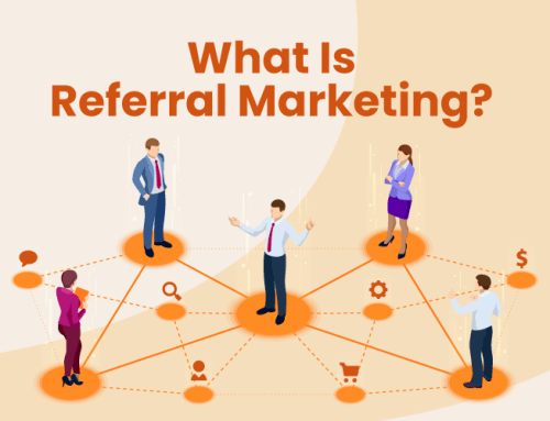 What Is Referral Marketing? 6 Ways for Retailers to Grow Their Business