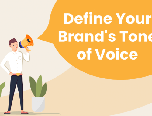 Define Your Brand's Tone of Voice: 4 Items for Small Businesses to Consider