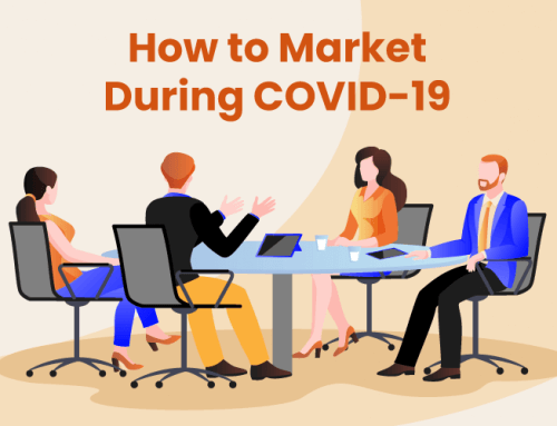 Marketing During COVID-19: 7 Tips for Small Businesses