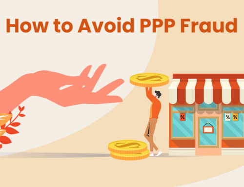 How to Avoid PPP Fraud: 7 Tips for Protecting Your Small Business