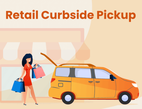 A Retailer's Guide to Curbside Pickup – 3 Tips to Get Started