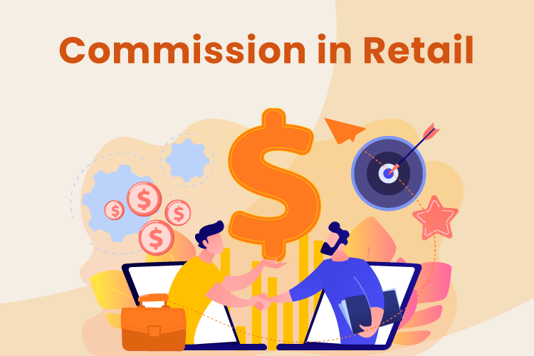 Employees make commission at a retail business